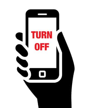 Turn off Your Phone