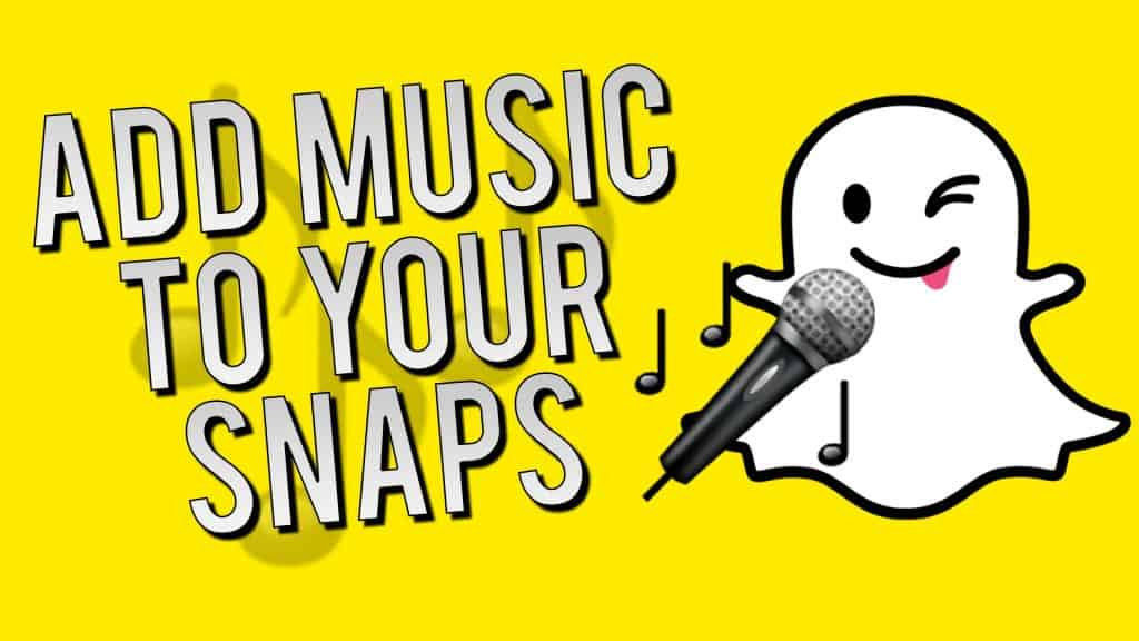 Music to your Snapchats